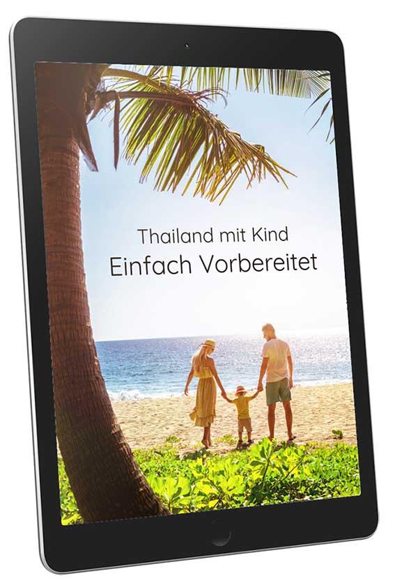 Thailand mit Kind Reiseplanung